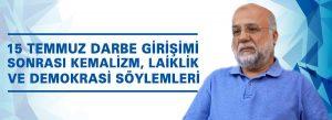 """M.Beşir Eryarsoy Hoca: """"15 Temmuz Darbe Girişimi Sonrası Kemalizm, Laiklik ve Demokrasi Söylemleri"""""""